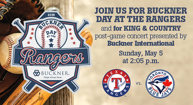 Buckner Day at the Rangers with Post-Game for KING  & COUNTRY Concert
