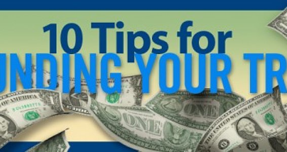 Ten Tips for Funding Your Trip