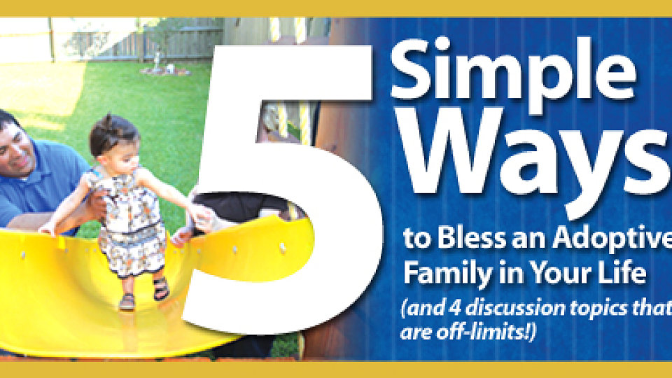 5 Simple Ways to Bless an Adoptive Family