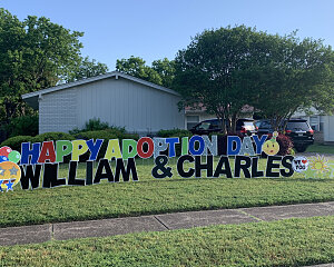 pattersons celebrated adoption with yard art