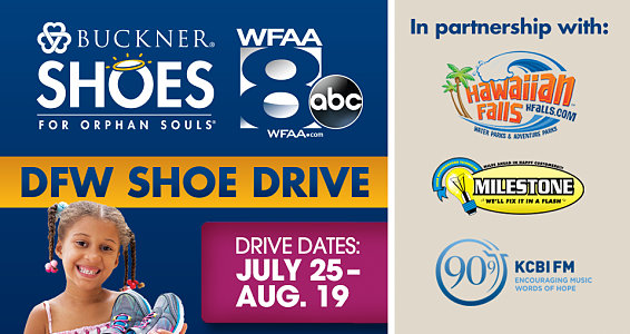 Buckner Shoes for Orphan Souls® and WFAA bring DFW shoe drive back home