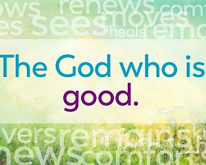 the god who is good